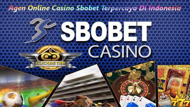 Agen Online Casino Sbobet Terpercaya Di Indonesia